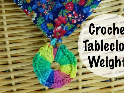 How To Crochet Tablecloth Weights, Episode 412
