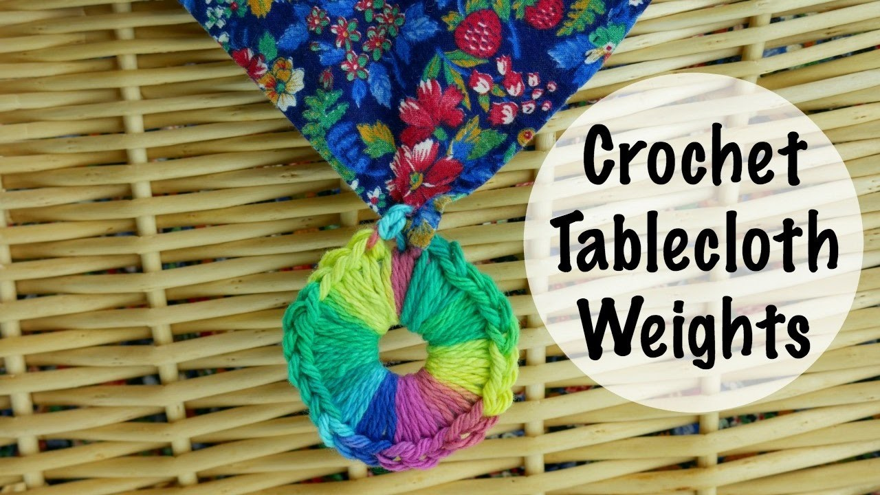 How To Crochet Tablecloth Weights Episode 412