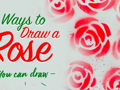 How to Draw a Rose | 7 Ways to Draw a Rose Step by Step