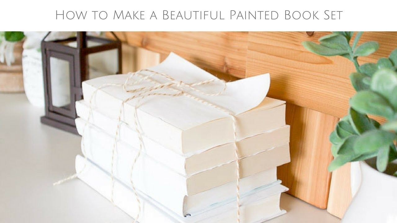 How to Make a Beautiful Painted Book Set