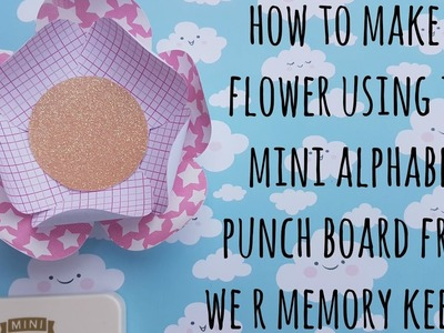 How to make a paper rose using the Mini Alphabet Punch Board from We R Memory Keepers