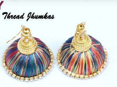 How to make multi color Silk Thread Jhumkas | Easy Bridal Jhumkas Making