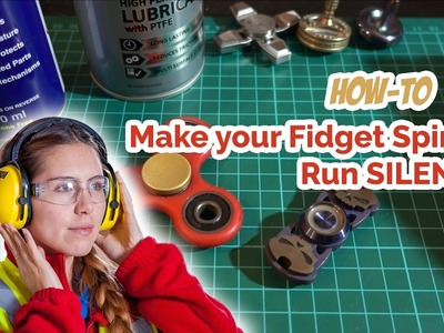 How To: Make Your Fidget Spinner Silent