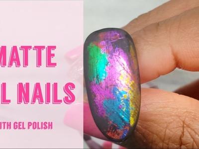 How To | Matte Foil | Gel Polish | Nails Art Tutorial