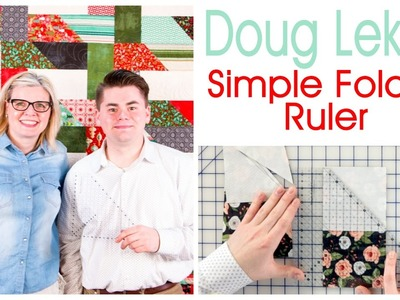 How to use the Simple Folded Corner Ruler by Doug Leko of Antler Quilt Design - Fat Quarter Shop