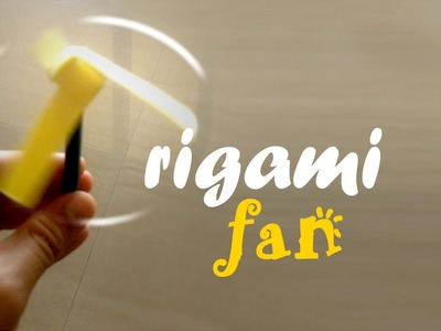 Origami Fan - How to make a Rotating Paper Fan