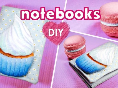 Sweet notebooks DIY. How to make cupcake notebook and macarons notebook