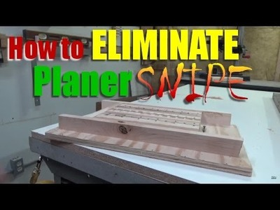 Woodworking: How to eliminate planer snipe for small projects