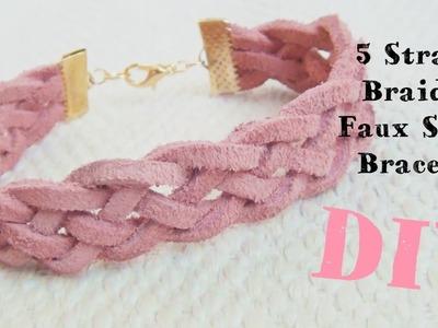 5 Strand Braided Faux Suede Bracelet ♥ DIY