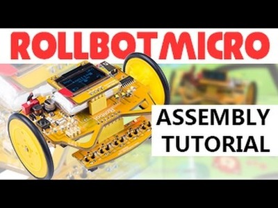 Assemble RollbotMicro - DIY STEM Coding Robot for Arduino for Kids - Line following with map