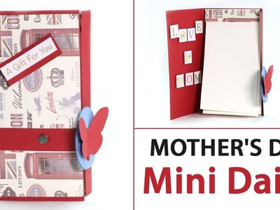 Beautiful Mothers Day Gift Idea, DIY Mothers Day Dairy (Paper Craft)