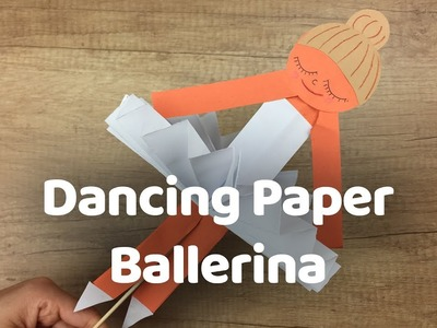 DIY craft for kids Dancing Paper Ballerina