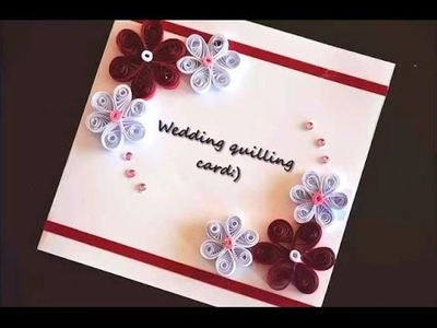 DIY Crafts - Greeting Card - How to Make Quilling Wedding Card + Tutorial !