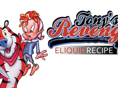 DIY eLiquid Recipe ☞ Tony's Revenge® | Frosted Flakes Cereal on Steroids!