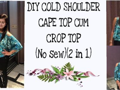 DIY ( no sew) cold shoulder cape cum crop top(2in 1) in 5 minutes