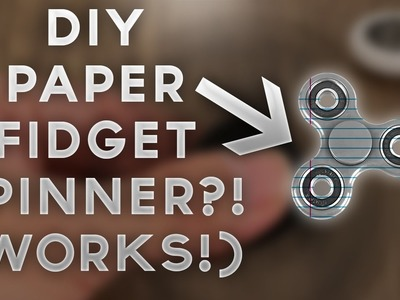 DIY PAPER FIDGET SPINNER TUTORIAL (WORKS!!!) (+ WORLDS LARGEST FIDGET SPINNER GIVEAWAY?!) (MUST SEE)