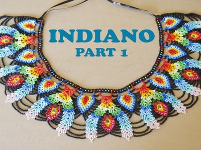 DIY part 1: INDIANO NECKLACE in Saraguro stitch. Thumbs UP to see the 2nd part!!!