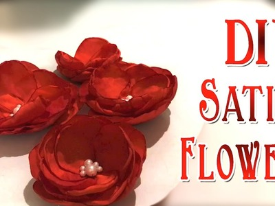 DIY Satin Flower | Satin Flowers Tutorial | Handmade Satin Fabric Petals & Flower