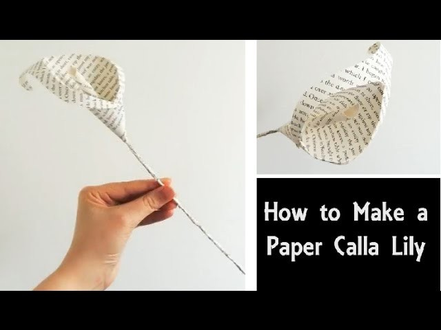 calla lily paper craft how to make a paper calla easy diy flowers book 3492