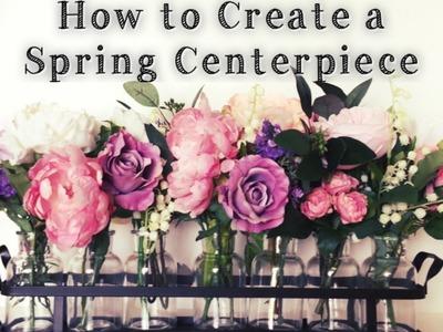 How To Make a Spring Centerpiece | Easy DIY