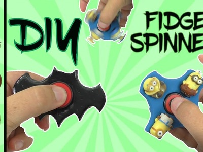 Part  2:  How To Make FIDGET SPINNERS BATMAN and Disney MINIONS | DIY Fidget Toy | Homemade Spinner