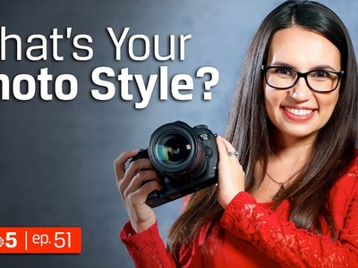 Photography Tips - Finding a Personal Photography Style ???? DIY in 5 Ep 51
