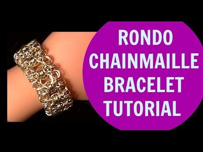 STEP-BY-STEP RONDO CHAINMAIL BRACELET JEWELRY TUTORIAL | DIY | EASY AND VERY SIMPLE