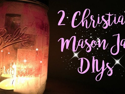 TUTORIAL | DIY Christian Mason Jar Decor!
