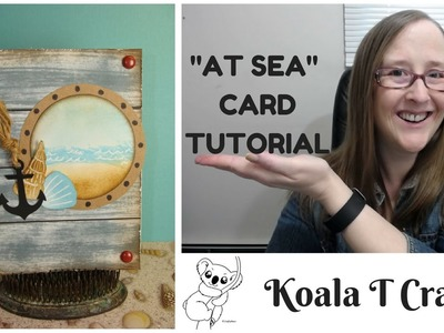 """AT SEA""  EASY Hand made card TUTORIAL Beginner friendly, no fancy tools needed!"