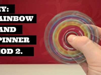 DIY Fidget Toy Spinner Rainbow Hand Spinner Easy | To Make DIY Rainbow Hand Spinner mod 22
