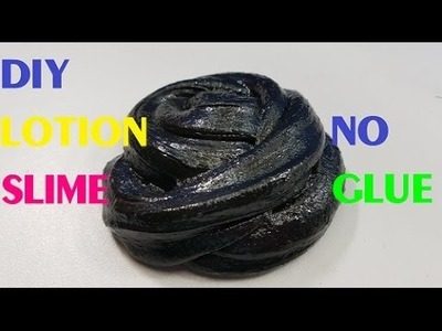 DIY Lotion Slime Without Glue!! Slime No Glue Easy