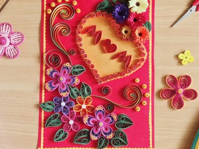 Hand made Quilling design | mother's day gift idea