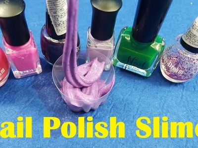 Nail Polish Slime 2 Ingredients With Water Salt Without Glue or Borax