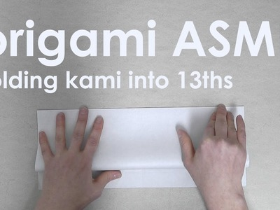 Origami ASMR (no talking): Folding a 13 division square grid on kami
