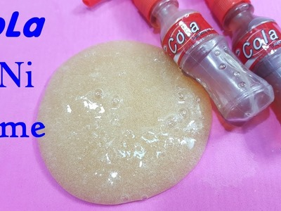 Slime CoLa MINI ! How To Make Slime With Cola MiNi