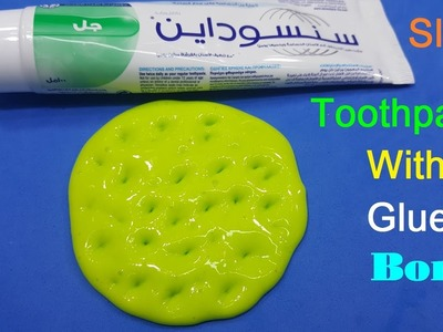 Slime Toothpaste Without Glue ! How To Make Slime with Toothpaste No Glue Or Borax Easy