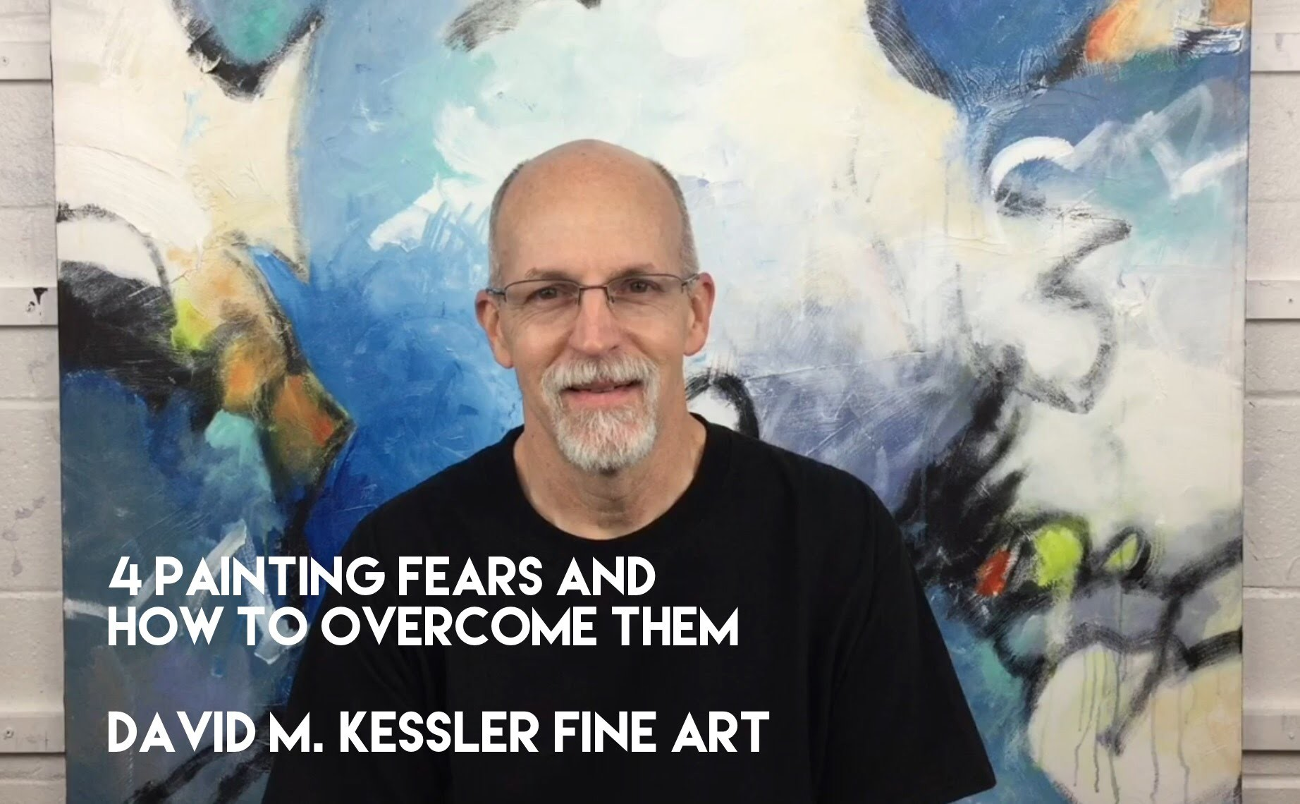 4 Painting Fears and How to Overcome Them