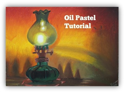 Beginners' Oil Pastel Tutorial: How to draw an oil lamp | Saminspire