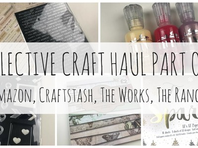 COLLECTIVE STATIONERY. CRAFT HAUL | PART ONE | Amazon, Craftstash, The Works, The Range