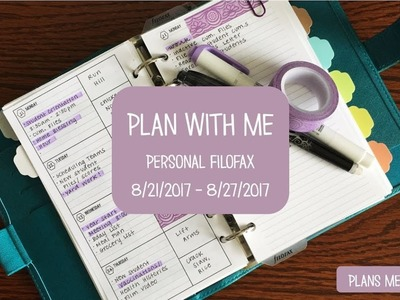 Functional Plan With Me Personal Filofax 8.21.2017 - 8.27.2017