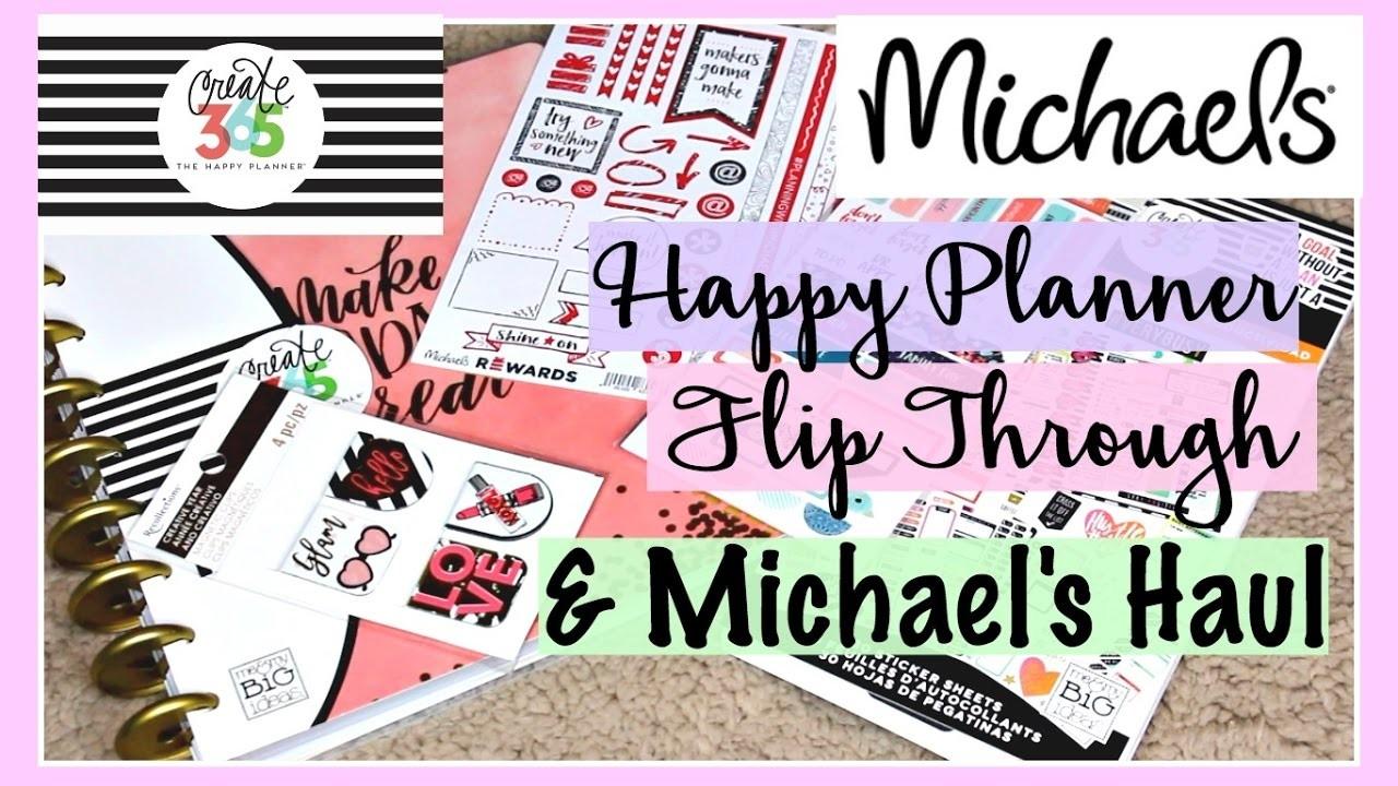 Happy Planner Flip Through 2017 & Michaels Haul, Switching