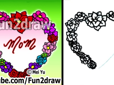 How to Draw a Heart - Rose & Flower Heart of Love - Fun Things to Draw - Fun2draw