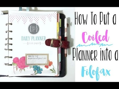 How To Easily Put a Coiled Planner into a Filofax or Any Ringed Binder (without uncoiling!)