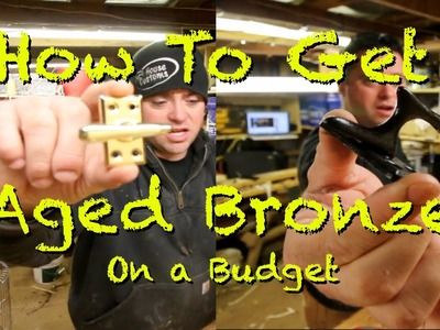 How to get Aged Bronze on a Budget.