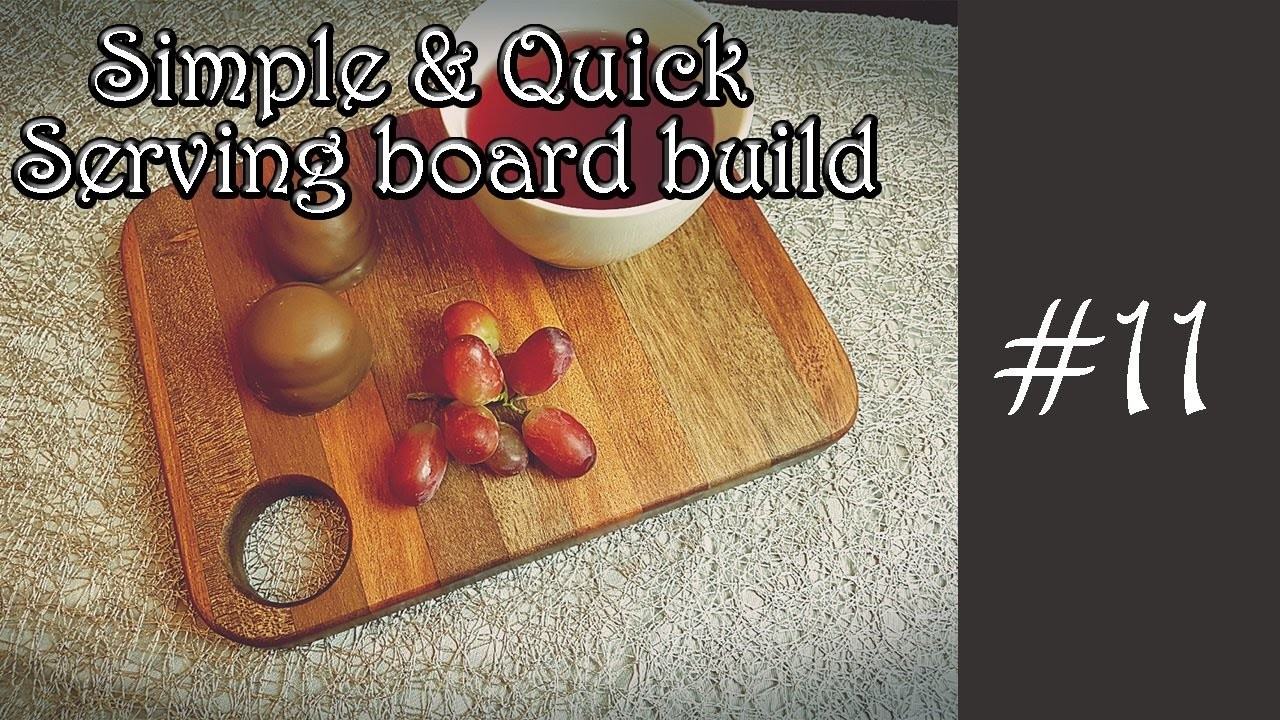 How to make simple serving board, cheese board, cutting board