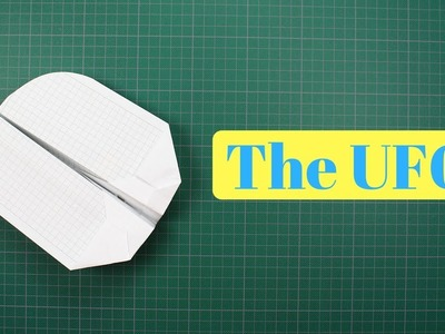 How to make The UFO Paper Airplane - Looking out some people get crazy if they see a UFO