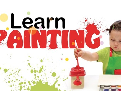 Learn Painting For Children | Painting For Kids | Painting Video Tutorials | Step By Step Painting