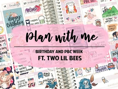 Plan With Me - Birthday ft. Two Lil Bees