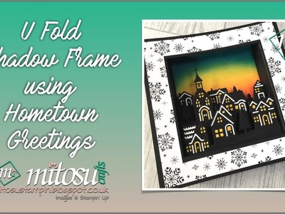 U Fold Shadow Frame using Hometown Greetings by Stampin' Up!