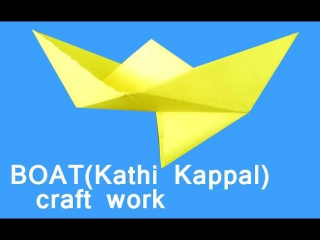 Craft Work How To Make Paper BOAT KATHI KAPPAL Childhood